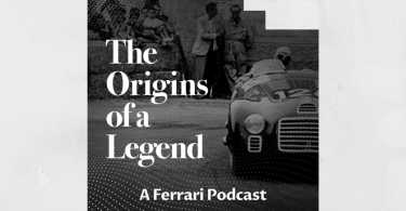 The Origins of a Legend – A New Podcast Series Tells the Ferrari Story