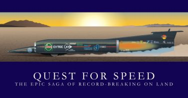 Quest For Speed The Epic Saga Of Record-Breaking On Land, Barry John
